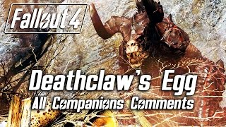 Fallout 4 - Returning the Deathclaw s egg - All Companions Comments
