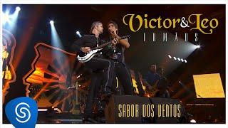 Victor & Leo - Sabor dos ventos (Irmãos) [Vídeo oficial]