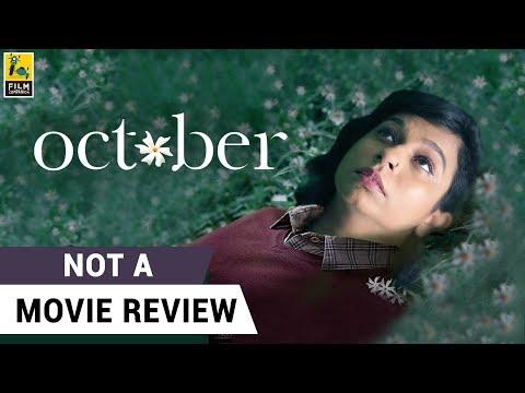 October | Not A Movie Review | Sucharita Tyagi | Film Companion