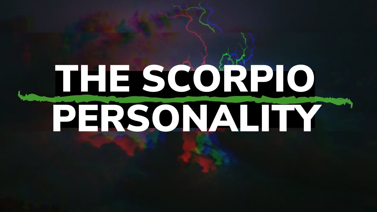 The Scorpio Personality  YouTube