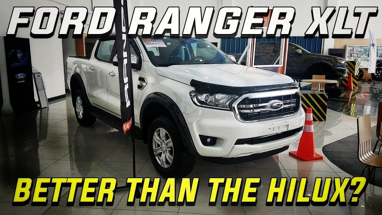 Ford Ranger Xlt 2 2 4x2 Is It Better Than The Xls And Hilux G Philippines Youtube