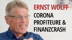 Ernst Wolff: Coronakrise, Finanzcrash, Profiteure, die WHO und die Rolle von Bill Gates