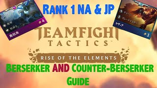 HOW TO GET RANK 1 with BERSERKER | Teamfight Tactics | Detailed Guide