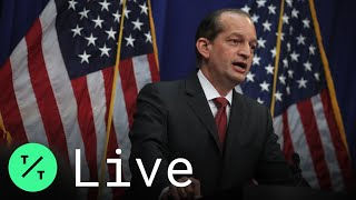 Alex Acosta Won't Resign, Defends Handling of Epstein Case