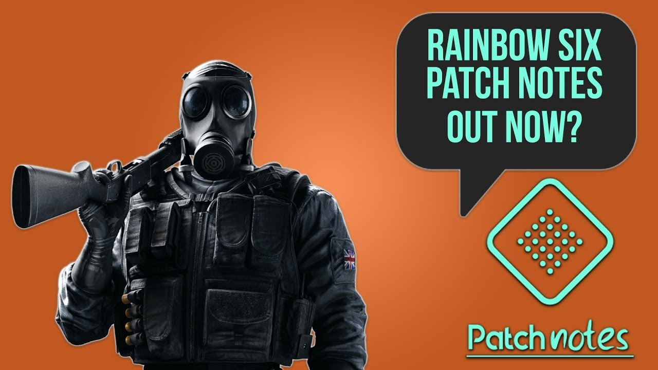 Rainbow Six Update, Capcom Give Hints For E3 | Patch Notes