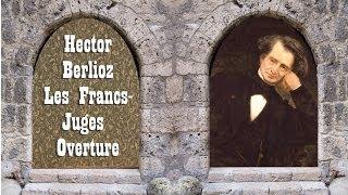 Berlioz - Les Francs-Juges Overture
