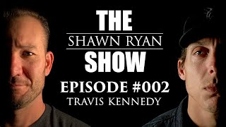 Shawn Ryan Show #002 Former Navy SEAL/BUDS Instructor Travis Kennedy