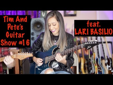 LARI BASILIO, Tim And Pete's Guitar Show #16