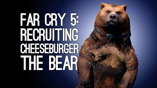 Far Cry 5 Gameplay: Bear Companion Rescue Mission - SAVE CHEESEBURGER