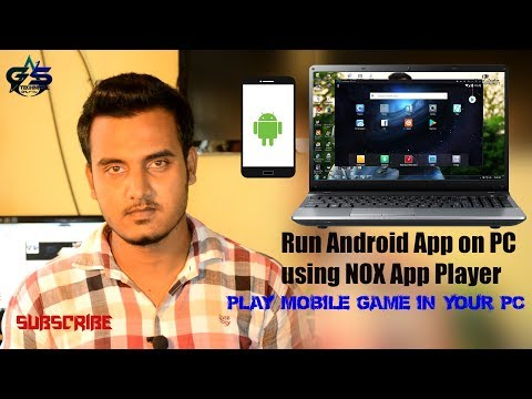 Run android apps & games on your PC using Nox Player | Hindi