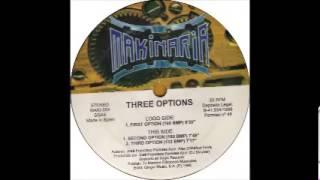 THREE OPTIONS - THIRD OPTION