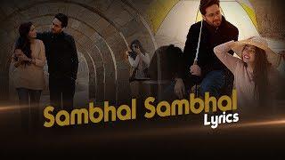 Sambhal Sambhal Kay | Lyrical Song | Verna | Hum Spotlight