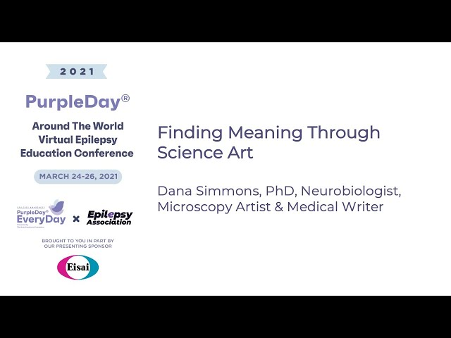 Finding Meaning Through Art -Purple Day® Around The World 2021 Virtual Epilepsy Education Conference