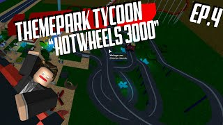 "ROBLOX - Theme Park Tycoon 2 ""Hotwheels 3000"""