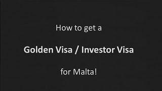 Golden Visa Malta / Investor Visa Malta