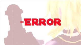 [MMD Voted Feature 7] -ERROR feat. Yohioloid