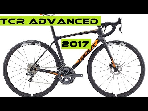 2017 Giant TCR Advanced SL / Pro Disc - Performance Road Bikes. Buyer's Guide.