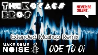 Chuckie & Junxterjack Vs TJR - Make Some Noise For Ode To Oi (TKBros Extended Mashup Remix)