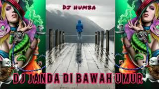 DJ JAMUR 🍄 JANDA MUDA DI BAWAH UMUR_REMIX TERBARU