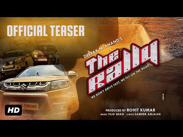 The Rally  |  Official Teaser  |  25th August, 2017