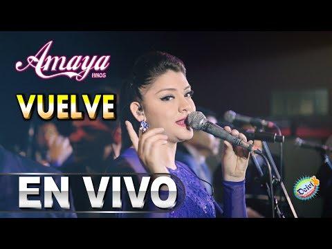 Vuelve / Joa Geraldine Amaya Hnos Concierto 2018 HD