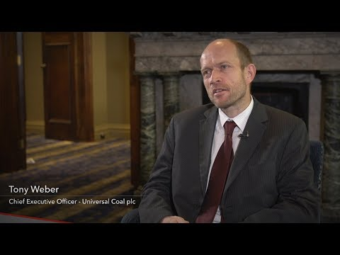 Tony Weber, Chief Executive Officer - Universal Coal Plc