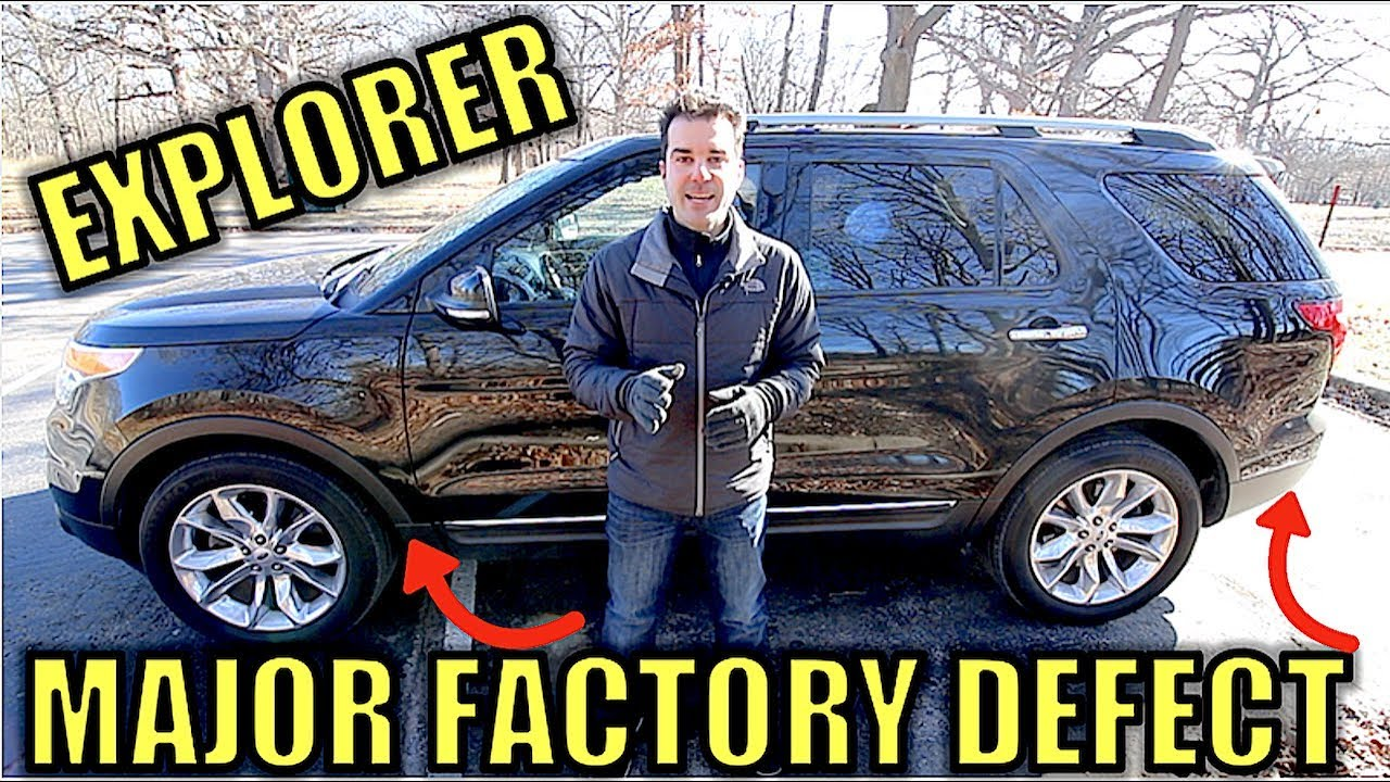 The 2011-2017 Ford Explorer Has A Dangerous Defect That Ford Has Known  About For Years
