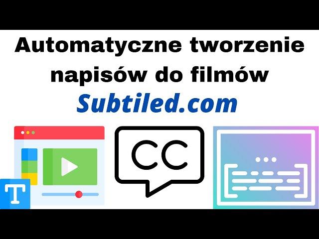 Automatyczne tworzenie transkrypcji i napisów 📋 do filmów na YouTube i sesji online – Subtiled.com🎯