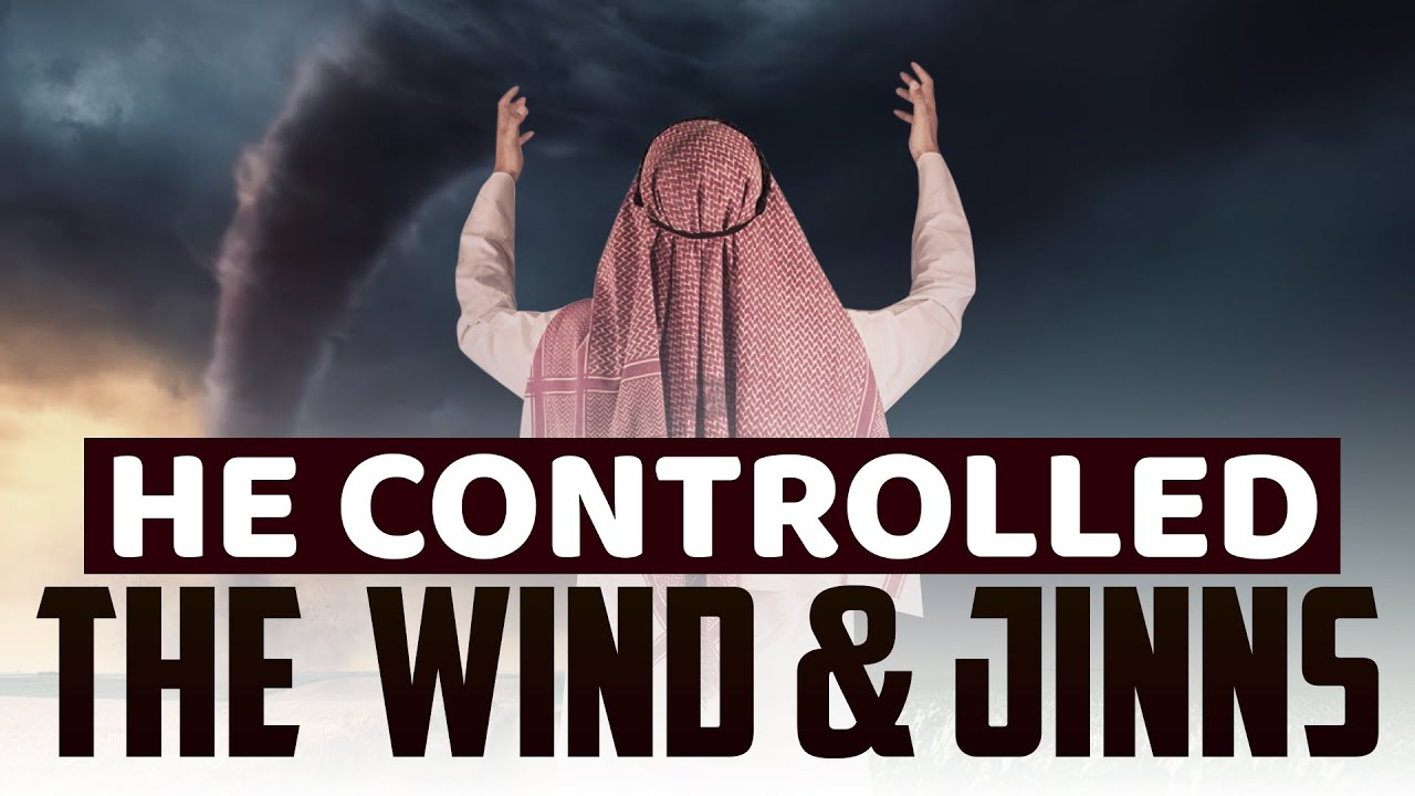 [MUST WATCH] This Man Controlled The Wind & Jinns ?