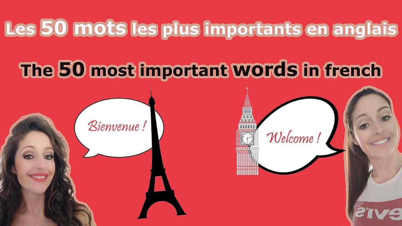Les 50 mots les plus importants en anglais - The 50 most important words in french  #LearnFrench