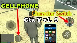 GTA V V1. 9|LOS ANGELES| A PHONE ADDED.?|CHARACTER SWITCH