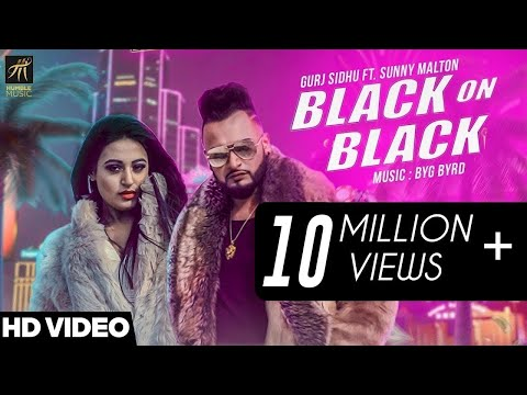 Black On Black | Gurj Sidhu Feat. Sunny Malton | BYG BYRD | Latest Punjabi Song 2018 | Humble Music