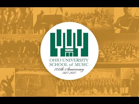 Ohio University School of Music 100th Anniversary Celebration!