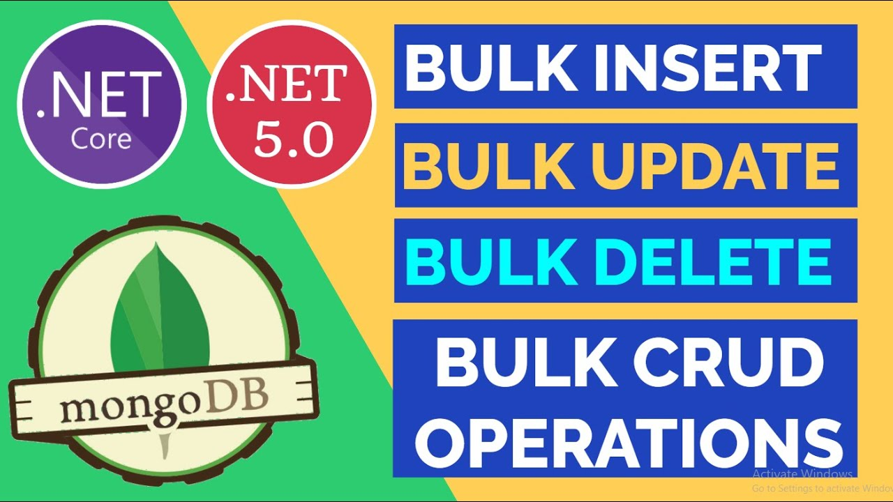 ASP.NET Core Bulk CRUD Operations using MongoDB    NoSQL    .NET 5.0