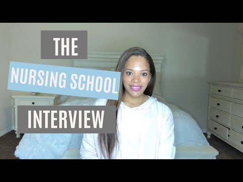 The Nursing School Interview : 5 Tips For Success