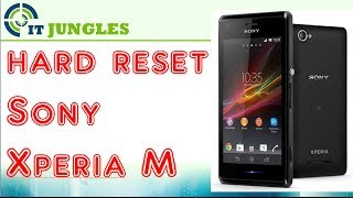 How to Hard Reset Sony Xperia M