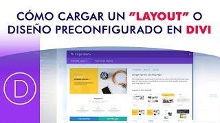 Cómo cargar los LAYOUTS o diseños preconfigurados en el tema DIVI de WordPress