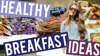 Easy & Fast Healthy Breakfast Ideas   For School or Work