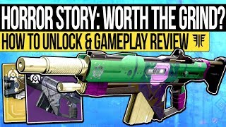 Destiny 2 | Horror Story: WORTH THE GRIND? - Exclusive Festival Weapon, Gameplay & How to Unlock it!