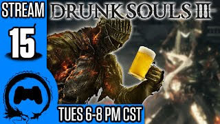 Dark Souls 3: DRUNK SOULS III - 15 - TeamFourStar
