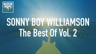 Sonny Boy Williamson - The Best Of Vol 2 (Full Album / Album complet)