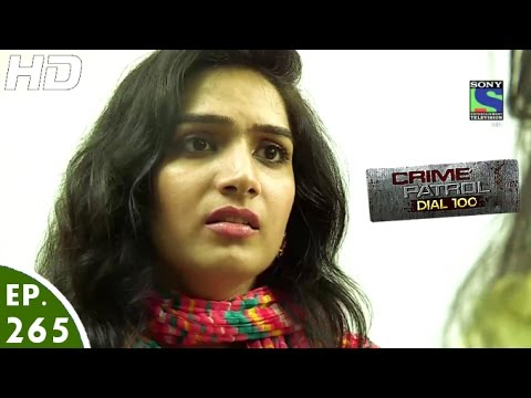 Crime Patrol Dial 100 - क्राइम पेट्रोल - Gaharai - Episode 265 - 18th October, 2016