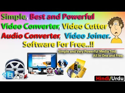 Best Simple And Powerful Video Converter, Cutter, Joiner For Windows | In Hindi/Urdu |