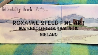 Watercolor Journaling Workshop in Ireland with Roxanne Steed
