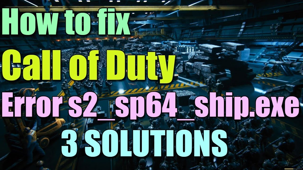 Download Fix Call of Duty: WWII s2_sp64_ship.exe APPCRASH Error in Windows 10/8/7 I 3 SOLUTIONS 2018