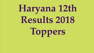Haryana Board 12th Result 2018 | HBSE 12th Result 2018 | HBSE 12th Topper