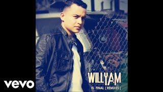 Willyam - El Final [DJ Serenity Edit] (Audio)
