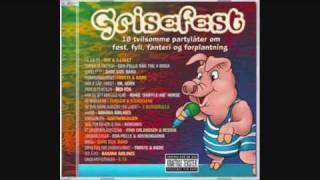 Få Sjå På - Are & A Laget - Grisefest m/Tekst