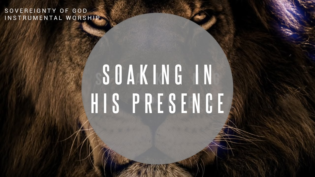 SOVEREIGNTY OF GOD // 8 HOURS // Instrumental Worship Soaking in His Presence