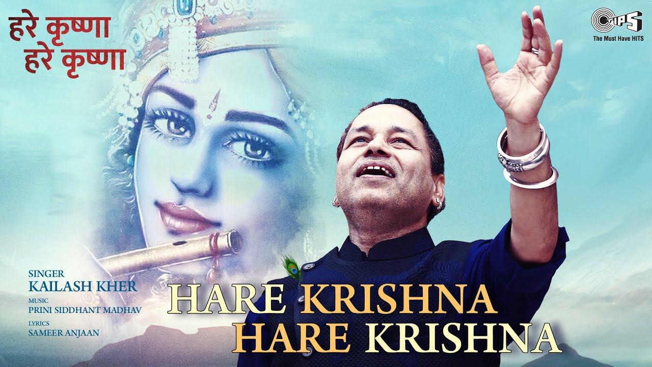 Hare Krishna Hare Krishna Full Song | Kailash Kher | Sameer Anjaan | Prini S Madhav | Tips Official